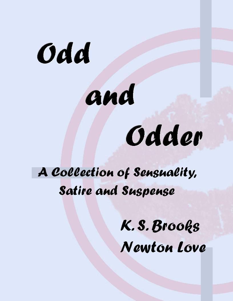 Odd and Odder
