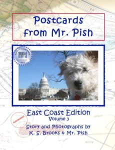 Postcards from Mr. Pish East Coast Edition